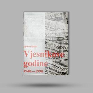 vjesnikove godine, Mirko Peršen, vijesnik