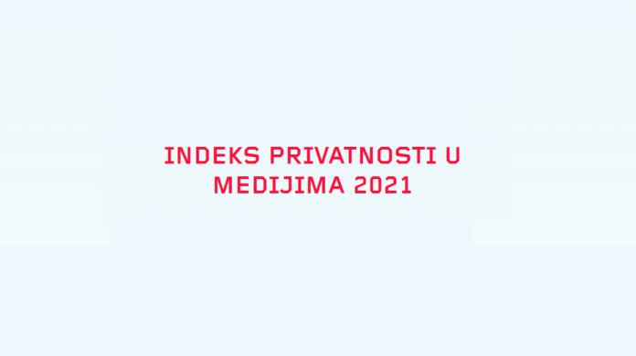 Indeks privatnosti u medijima Srbija, Danas, Mozzart Sport, BizLife, B9, Radio 021, Bojan Perkov, Media Privacy Index in Serbia, SHARE Foundation,